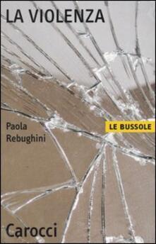 La violenza - Paola Rebughini - copertina