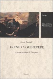 Amatigota.it Da Enid a Guinevere. Le storie arturiane di Tennyson Image