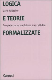 Tegliowinterrun.it Logica e teorie formalizzate. Completezza, incompletezza, indecidibilità Image