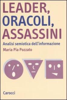 Listadelpopolo.it Leader, oracoli, assassini. Analisi semiotica dell'informazione Image