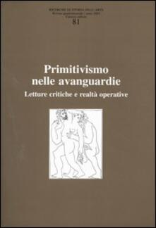 Winniearcher.com Ricerche di storia dell'arte. Vol. 81: Primitivismo nelle avanguardie. Letture critiche e realtà operativa. Image