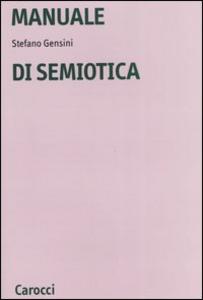 Libro Manuale di semiotica Stefano Gensini