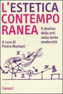 L' estetica contemporanea. Il destino delle arti nella tarda modernità - copertina