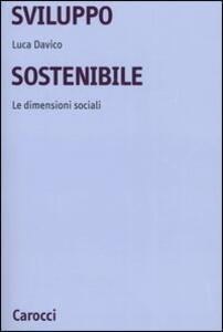 Sviluppo sostenibile. Le dimensioni sociali