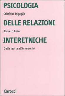 Listadelpopolo.it Psicologia delle relazioni interetniche. Dalla teoria all'intervento Image