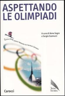 Aspettando le olimpiadi. Torino 2006: primo rapporto sui territori olimpici - copertina