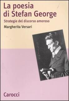 Parcoarenas.it La poesia di Stefan George. Strategie del discorso amoroso Image