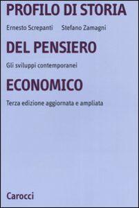 Libro Profilo di storia del pensiero economico. Gli sviluppi contemporanei Ernesto Screpanti , Stefano Zamagni