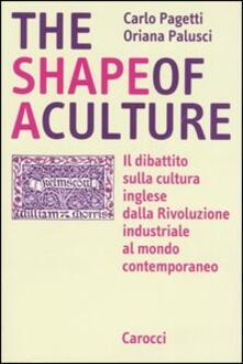 The shape of a culture. Il dibattito sulla cultura inglese dalla rivoluzione industriale al mondo contemporaneo.pdf