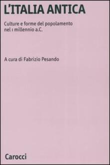 L' Italia antica. Culture e forme del popolamento nel 1 millennio a.C. - copertina