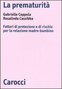 La prematurità. Fattori di protezione e di rischio per la relazione madre-bambino