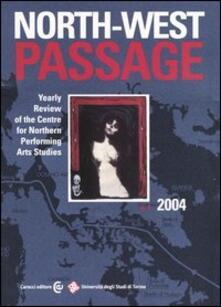 Fondazionesergioperlamusica.it North-West Passage (2004). Vol. 1 Image