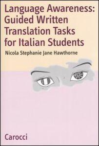 Libro Language Awareness: Guided Written Translations Tasks for Italian Students Nicola S. Hawthorne