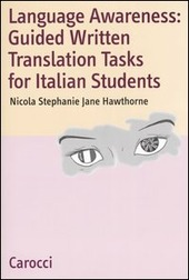 Language Awareness: Guided Written Translations Tasks for Italian Students