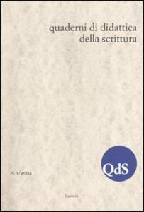 QdS. Quaderni di didattica della scrittura (2004). Vol. 1