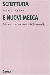 Scrittura e nuovi media. Dalle conversazioni in rete alla Web usability