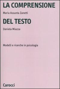 La La comprensione del testo. Modelli e ricerche in psicologia - Zanetti M. Assunta Miazza Daniela - wuz.it