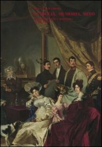 Foto Cover di Famiglia, memoria, mito. I Ferrero della Marmora (1748-1918), Libro di Silvia Cavicchioli, edito da Carocci