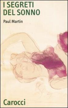 I segreti del sonno - Paul Martin - copertina