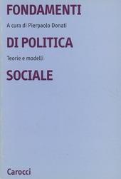 Fondamenti di politica sociale. Teorie e modelli