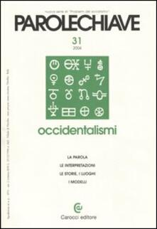 Voluntariadobaleares2014.es Parolechiave (2004). Vol. 31: Occidentalismi. Image
