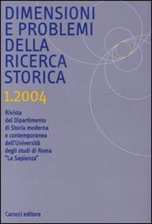 Listadelpopolo.it Dimensioni e problemi della ricerca storica. Rivista del Dipartimento di storia moderna e contemporanea dell'Università degli studi di Roma «La Sapienza» (2004). Vol. 1 Image