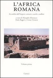 L' Africa romana. Vol. 15: Ai confini dell'Impero: contatti, scambi, conflitti. Atti del 15º convegno di studio (Tozeur, 11-15 dicembre 2002).
