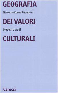 Geografia dei valori culturali. Modelli e studi