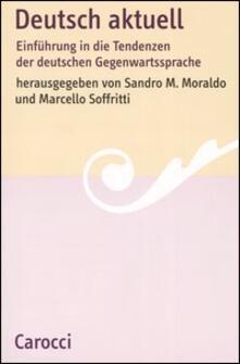 Festivalshakespeare.it Deutsch aktuell. Einführung in die Tendenzen der deutschen Gegenwartssprache Image
