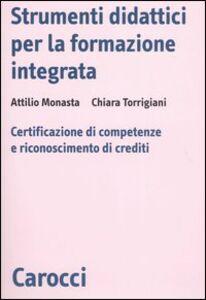 Strumenti didattici per la formazione integrata. Certificazione di competenze e riconoscimento di crediti