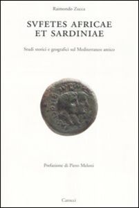 Sufetes Africae et Sardiniae. Studi storici e geografici sul Mediterraneo antico