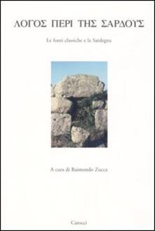Voluntariadobaleares2014.es Logos peri tes sardous. Le fonti classiche e la Sardegna. Atti del Convegno di Studi (Lanusei 29 dicembre 1998) Image