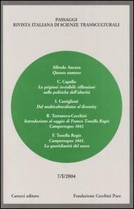 Passaggi (2004). Rivista italiana di scienze transculturali. Vol. 7