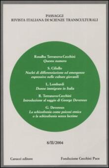 Secchiarapita.it Passaggi (2004). Rivista italiana di scienze transculturali. Vol. 8 Image
