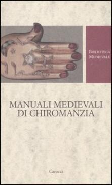 Listadelpopolo.it Manuali medievali di chiromanzia. Testo latino a fronte Image
