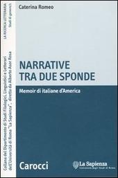 Narrative tra due sponde. Memoir di italiane d'America