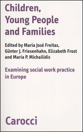 Children, young people and families. Examining social work pratictice in Europe