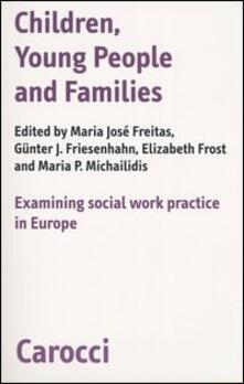 Lpgcsostenible.es Children, young people and families. Examining social work pratictice in Europe Image