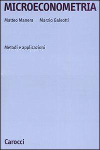 Microeconometria. Metodi e applicazioni