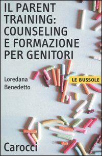 Il parent training: counseling e formazione per genitori