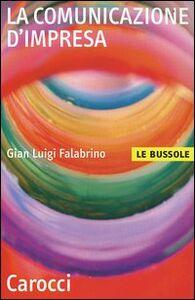 Libro La comunicazione d'impresa G. Luigi Falabrino