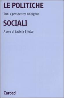 Ristorantezintonio.it La politiche sociali. Temi e prospettive emergenti Image
