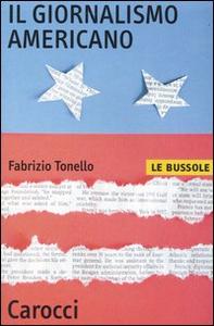 Libro Il giornalismo americano Fabrizio Tonello