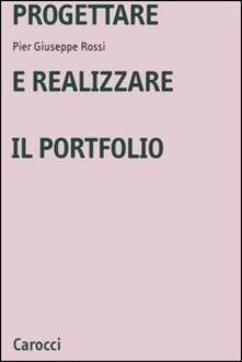 Progettare e realizzare il portfolio - P. Giuseppe Rossi - copertina