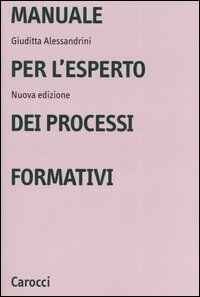 Manuale per l'esperto dei processi formativi