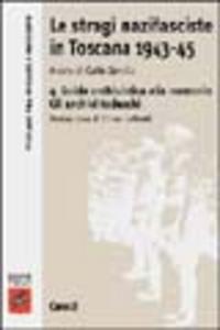 Libro Le stragi nazifasciste in Toscana 1943-1945