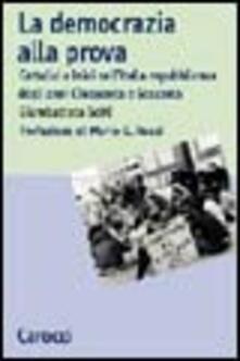 La democrazia alla prova - Giambattista Scirè - copertina