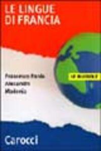 Libro Le lingue di Francia Francesco P. Madonia