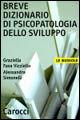 Breve dizionario di psicopatologia dello sviluppo