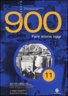 Rallydeicolliscaligeri.it Novecento (2004). Vol. 11: Fare storia oggi. Image